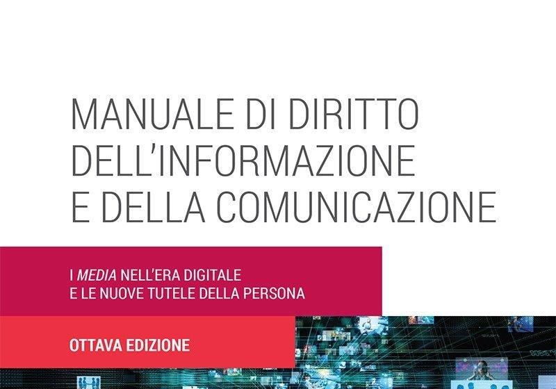 Diritto dell'informazione e comunicazione, il nuovo manuale di Razzante