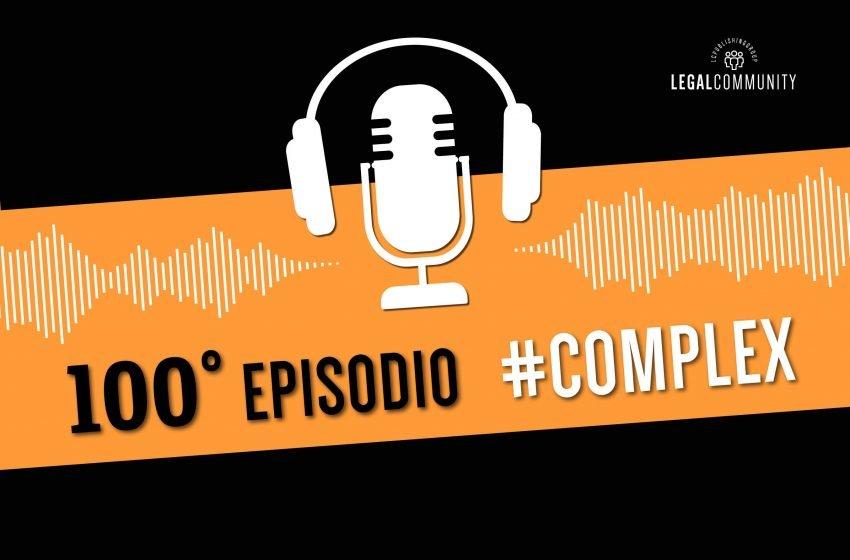 Complex, puntata numero 100: l'importanza del progetto professionale